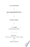 A new and simple system of Book Keeping by double entry