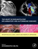 The Heart in Rheumatic  Autoimmune and Inflammatory Diseases