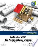 AutoCAD 2021 for Architectural Design