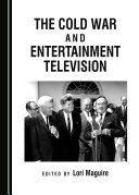 The Cold War and Entertainment Television [Pdf/ePub] eBook