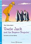 Uncle Jack and the Emperor Penguins. Con CD Audio. Per la Scuola Media