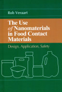 The Use of Nanomaterials in Food Contact Materials