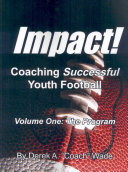 Impact! Coaching Successful Youth Football