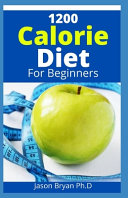 1200 Calorie Diet for Beginners