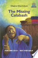 Books - Junior African Writers Series Lvl 3: Missing Calabash, The | ISBN 9780435892470