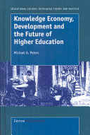 Knowledge Economy  Development and the Future of Higher Education