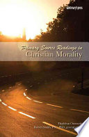 Primary Source Readings in Christian Morality Book