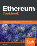 Ethereum Cookbook