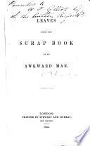 Leaves from the Scrap-book of an Awkward Man