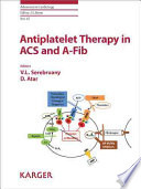 Antiplatelet Therapy in ACS and A Fib Book