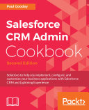 Salesforce CRM Admin Cookbook.