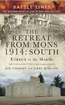 The Retreat from Mons 1914: South [Pdf/ePub] eBook