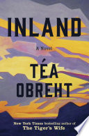 link to Inland : a novel in the TCC library catalog