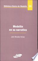 Medellín en su narrativa
