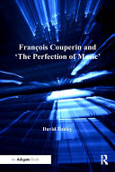 Pdf François Couperin and 'The Perfection of Music' Telecharger