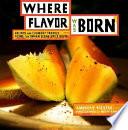 Where Flavor Was Born