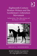 Eighteenth-Century Women Writers and the Gentleman's Liberation Movement