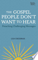 The Gospel People Don t Want to Hear