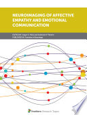 Neuroimaging Of Affective Empathy And Emotional Communication Book PDF