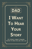Dad  I Want to Hear Your Story