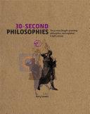 30-Second Philosophies
