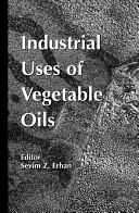 Industrial Uses of Vegetable Oil