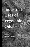 Industrial Uses of Vegetable Oil