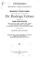 Escrínio bibliográfico da importante e valiosa livraria que foi do distinto escritor, jurisconsulto e bibliófilo Dr. Rodrigo Veloso