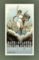 Race and the Atlanta Cotton States Exposition of 1895 Pdf/ePub eBook