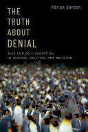 The Truth about Denial