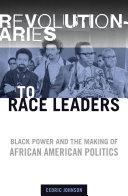 Revolutionaries to Race Leaders