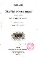 Ballades et chants populaires (anciens et modernes) de l ́Allemagne