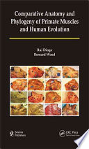 Comparative Anatomy and Phylogeny of Primate Muscles and Human Evolution Online Book
