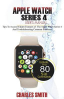 Apple Watch Series 4 Users Manual [Pdf/ePub] eBook