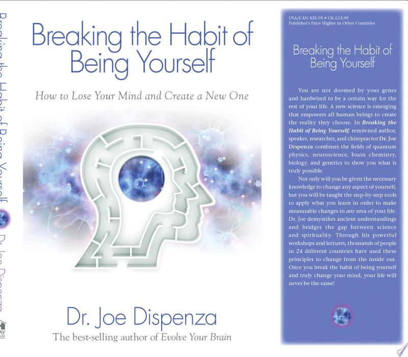 Breaking the Habit of Being Yourself image