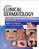 Pdf Habif' Clinical Dermatology E-Book Telecharger