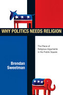 Pdf Why Politics Needs Religion