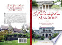 Philadelphia Mansions  Stories and Characters behind the Walls Book PDF