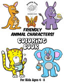 Friendly Animal Characters Coloring Book