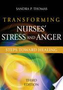 Transforming Nurses  Stress and Anger Book PDF