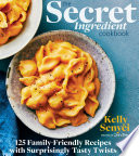 The Secret Ingredient Cookbook