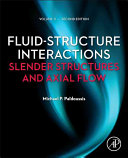 Fluid Structure Interactions  Volume 2