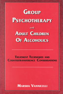 Group Psychotherapy with Adult Children of Alcoholics