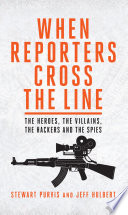 When Reporters Cross The Line Book