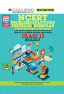 Oswaal NCERT Problems - Solutions (Textbook + Exemplar) Class 12 Biology Book (For March 2020 Exam)