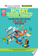 """""""Oswaal NCERT Problems Solutions (Textbook + Exemplar) Class 12 Biology Book (For 2021 Exam)"""" by Oswaal Editorial Board This latest offering Oswaal Books is developed by """"Oswaal Panel of Experts"""". Oswaal Books strongly believes in Making Learning Simple. To ensure student friendly yet highly exam-oriented content, we take due care in developing our Panel of Experts. Accomplished teachers with 100+ years of combined experience, Subject Matter Experts with unmatchable subject knowledge, dynamic educationists, professionals with keen interest in education and topper students from the length and breadth of the country, together form the coveted Oswaal Panel of Experts. It is with their expertise, guidance and keen eye for details that the content in each offering from Oswaal Books meets highest quality standards. No wonder, Oswaal Books holds an enviable place in every student's heart!"""