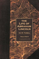 The Life of Abraham Lincoln Volumes 3 & 4 Pdf