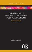 Disintegrative Tendencies in Global Political Economy
