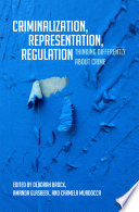 Criminalization Representation Regulation