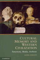 Cultural Memory and Western Civilization